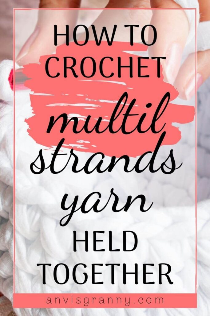 how to crochet multi trands yarn held together