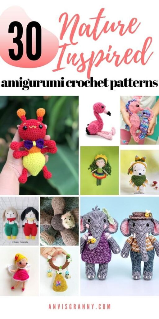 top 30 Inspired By Nature crochet patterns amigurumi