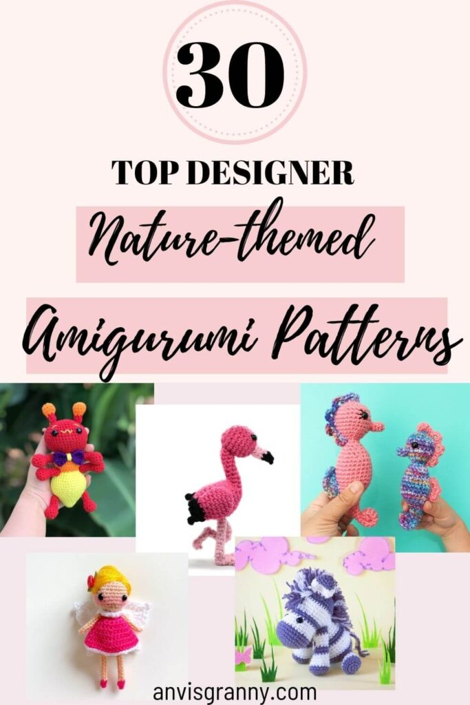 30 most beautiful nature-themed amigurumi patterns to crochet for beginners