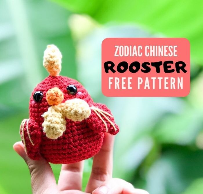 Crochet Zodiac Rooster Amigurumi Pattern free – Zodiac Amigurumi CAL (Eps 10)